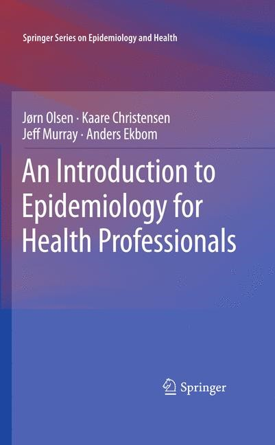 An Introduction to Epidemiology for Health Professionals | Olsen / Christensen / Murray, 2012 | Buch (Cover)