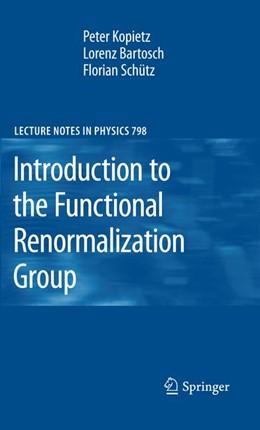 Abbildung von Kopietz / Bartosch / Schütz | Introduction to the Functional Renormalization Group | 2012 | 798