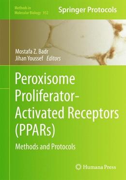Abbildung von Badr / Youssef | Peroxisome Proliferator-Activated Receptors (PPARs) | 2012 | Methods and Protocols | 952