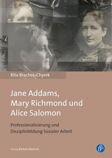 Jane Addams, Mary Richmond und Alice Salomon | Braches-Chyrek, 2013 | Buch (Cover)