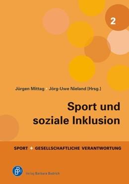 Abbildung von Mittag / Nieland (Hrsg.) | Sport und soziale Inklusion | 2019 | 2