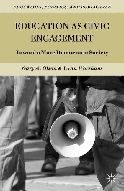Education as Civic Engagement | Olson / Worsham | 2012, 2012 | Buch (Cover)