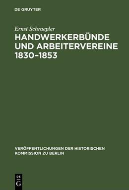 Abbildung von Schraepler | Handwerkerbünde und Arbeitervereine 1830–1853 | 1972 | Die politische Tätigkeit deuts... | 34