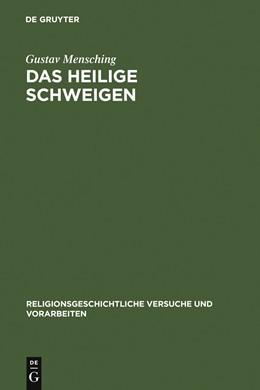 Abbildung von Mensching | Das heilige Schweigen | 1. Auflage | 1926 | 20,2 | beck-shop.de