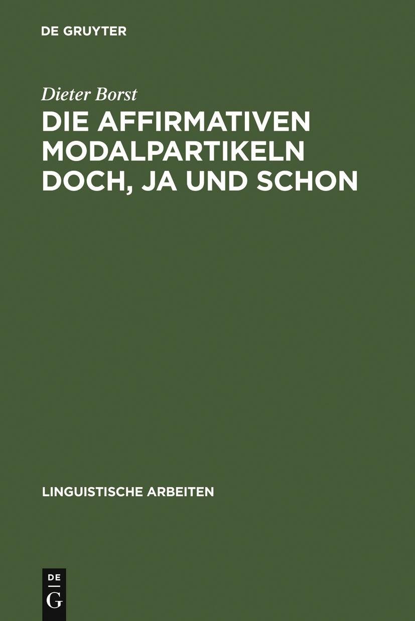 Die affirmativen Modalpartikeln doch, ja und schon | Borst, 1985 | Buch (Cover)