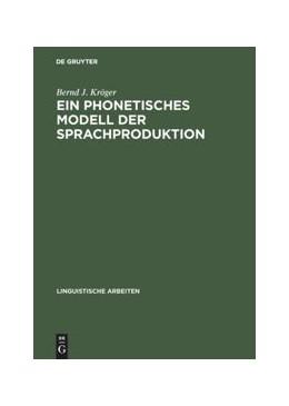 Abbildung von Kröger | Ein phonetisches Modell der Sprachproduktion | 1998 | 387