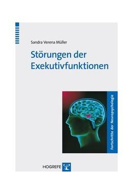Abbildung von Müller | Störungen der Exekutivfunktionen | 1. Auflage 2013 | 2013 | 13