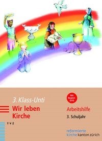 3. Klass-Unti. Wir leben Kirche | Bosshardt, 2012 | Buch (Cover)