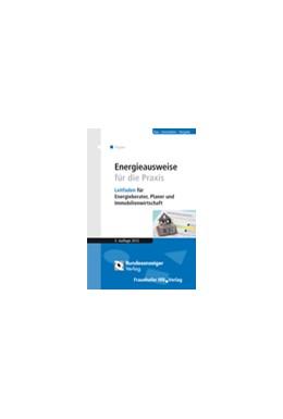 Abbildung von Hegner | Energieausweise für die Praxis | 3. Auflage | 2014 | beck-shop.de