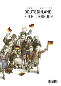 Abbildung von Kreitz | Deutschland | 2. Auflage | 2012 | Ein Bilderbuch
