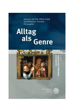 Abbildung von Preußer / Visser | Alltag als Genre | 2009 | 4