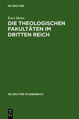 Abbildung von Meier   Die Theologischen Fakultäten im Dritten Reich   Reprint 2011   2011