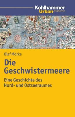 Abbildung von Mörke | Die Geschwistermeere | 2014 | Geschichte des Nord- und Ostse...