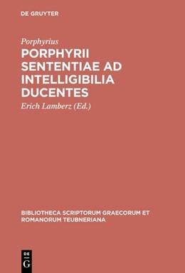 Abbildung von Porphyrius / Lamberz | Porphyrii sententiae ad intelligibilia ducentes | Reprint 2016 | 1975