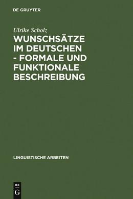 Abbildung von Scholz | Wunschsätze im Deutschen - Formale und funktionale Beschreibung | 1991 | Satztypen mit Verberst- und Ve... | 265