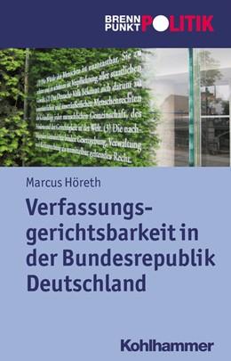 Abbildung von Höreth | Verfassungsgerichtsbarkeit in der Bundesrepublik Deutschland | 1. Auflage | 2014 | beck-shop.de