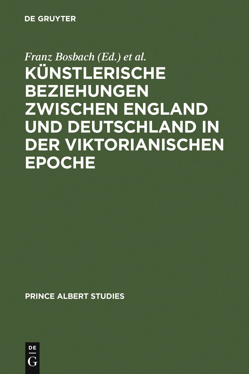 Künstlerische Beziehungen zwischen England und Deutschland in der viktorianischen Epoche / Art in Britain and Germany in the Age of Queen Victoria and Prince Albert | Bosbach / Büttner, 1998 | Buch (Cover)