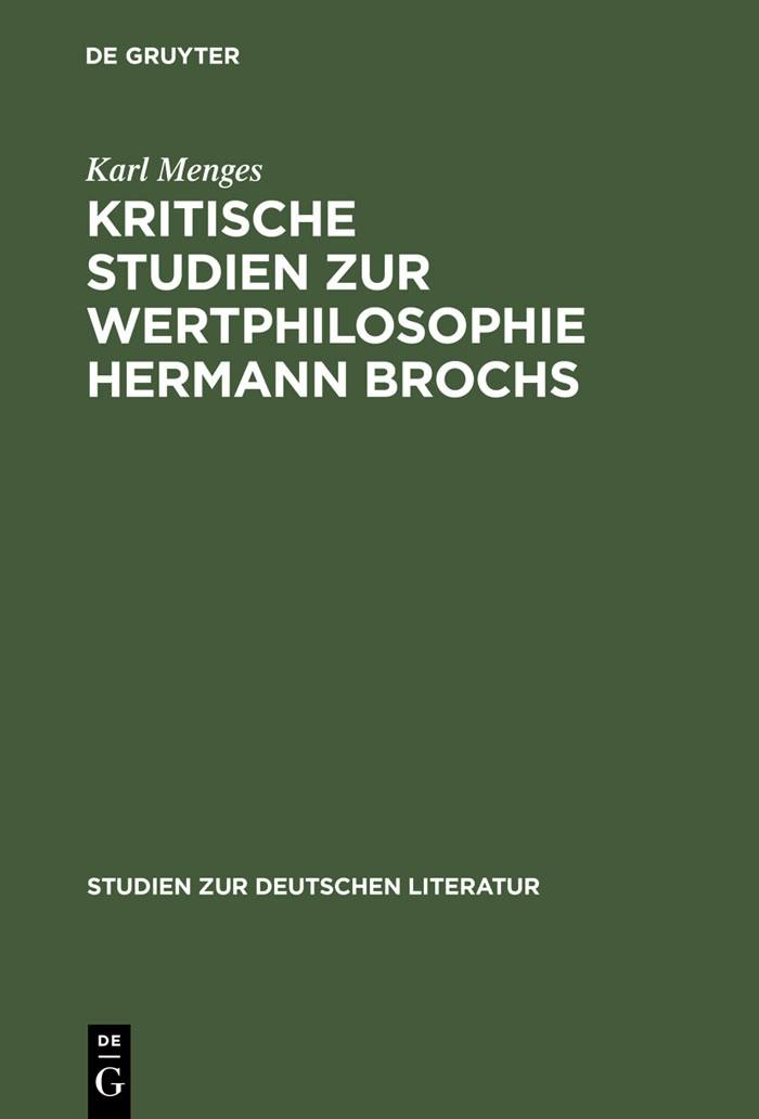 Abbildung von Menges   Kritische Studien zur Wertphilosophie Hermann Brochs   1970