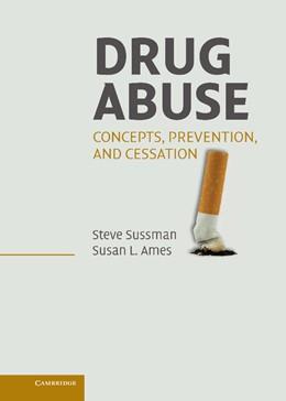 Abbildung von Sussman / Ames | Drug Abuse | 2008 | Concepts, Prevention, and Cess...