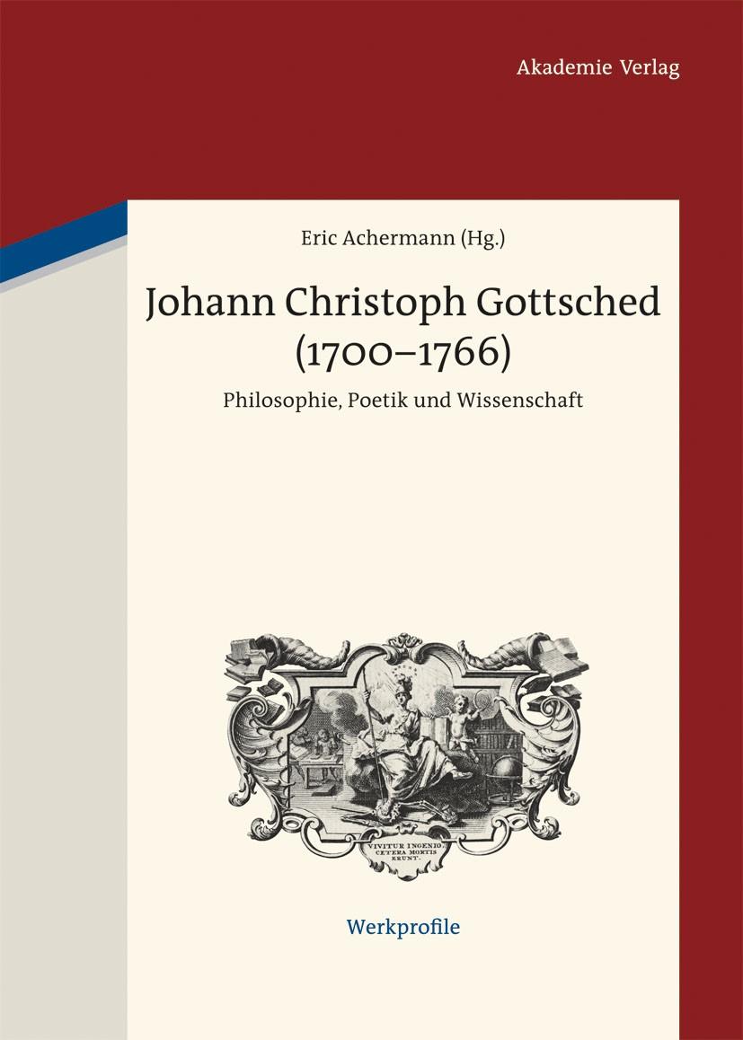 Abbildung von Achermann | Johann Christoph Gottsched (1700-1766) | 2013