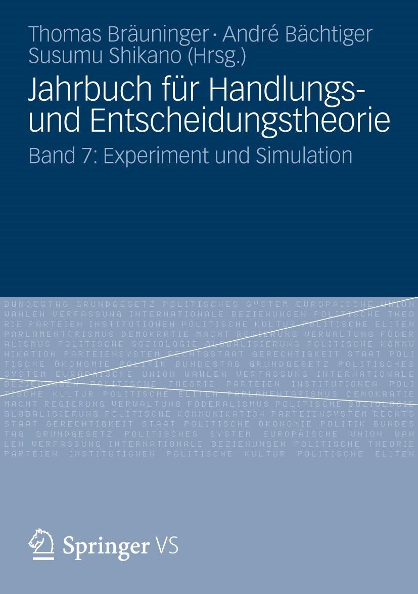 Jahrbuch für Handlungs- und Entscheidungstheorie | Bräuninger / Bächtiger / Shikano | 2012, 2012 | Buch (Cover)