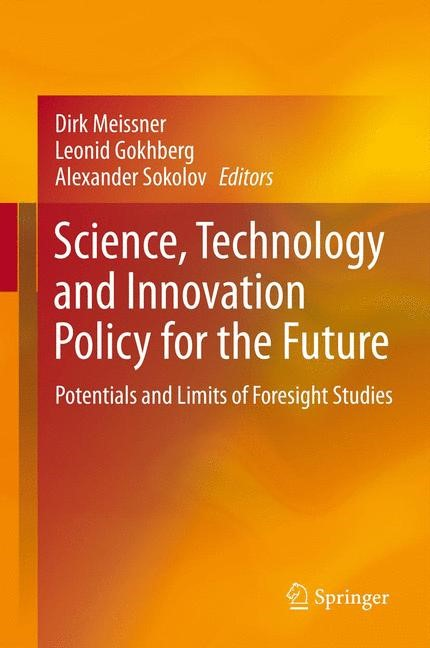 Abbildung von Meissner / Gokhberg / Sokolov | Science, Technology and Innovation Policy for the Future | 2013