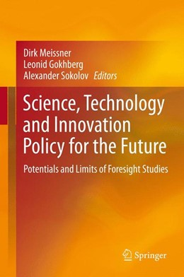 Abbildung von Meissner / Gokhberg | Science, Technology and Innovation Policy for the Future | 1. Auflage | 2013 | beck-shop.de
