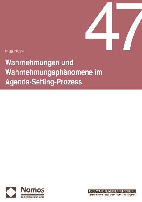 Wahrnehmungen und Wahrnehmungsphänomene im Agenda-Setting-Prozess | Huck, 2009 | Buch (Cover)