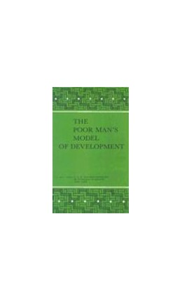 Abbildung von The Poor Man's Model of Development | 1985 | Development Potential at Low L... | 40
