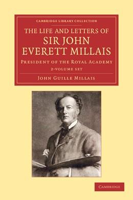 Abbildung von Millais | The Life and Letters of Sir John Everett Millais 2 Volume Set | 2012 | President of the Royal Academy