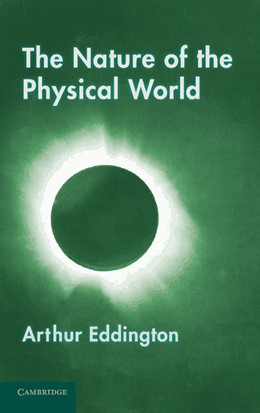 Abbildung von Eddington | The Nature of the Physical World | 2012 | Gifford Lectures (1927)