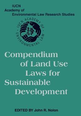 Abbildung von Nolon | Compendium of Land Use Laws for Sustainable Development | 2012