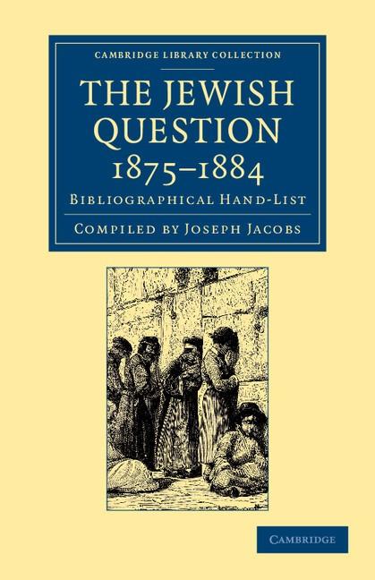 Abbildung von The Jewish Question, 1875-1884 | 2013