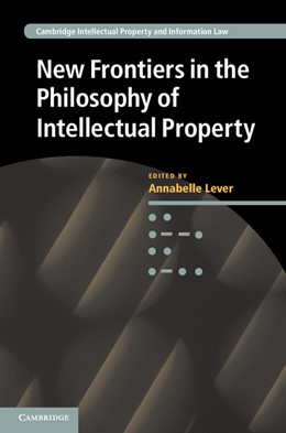 Abbildung von Lever | New Frontiers in the Philosophy of Intellectual Property | 2012 | 18
