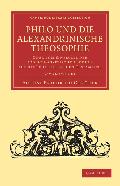 Abbildung von Gfrörer | Philo und die Alexandrinische Theosophie 2 Volume Set | 2012