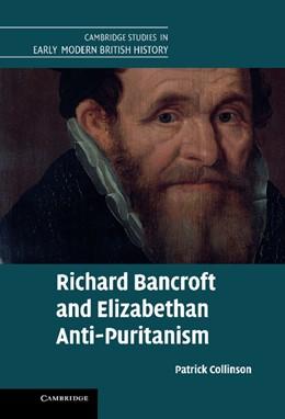 Abbildung von Collinson   Richard Bancroft and Elizabethan Anti-Puritanism   2013