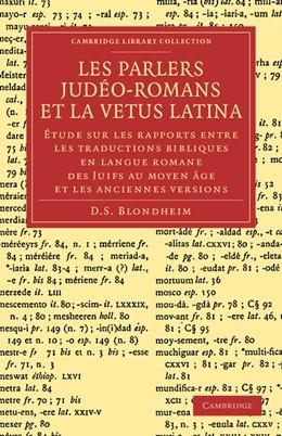 Abbildung von Blondheim | Les Parlers Jude´o-Romans et la Vetus Latina | 2013 | Étude sur les rapports entre l...