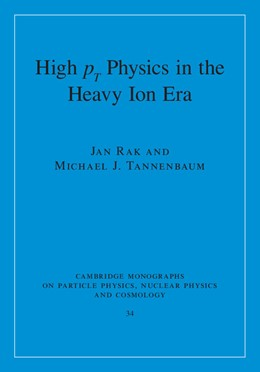 Abbildung von Rak / Tannenbaum | High-pT Physics in the Heavy Ion Era | 2013 | 34