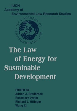 Abbildung von Bradbrook / Lyster / Ottinger / Xi | The Law of Energy for Sustainable Development | 2012