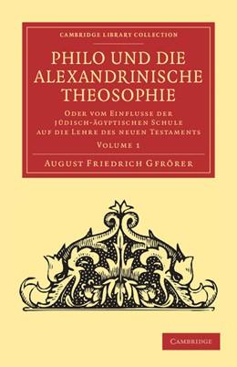 Abbildung von Gfrörer   Philo und die Alexandrinische Theosophie   2012   Oder vom einflusse der Jüdisch...