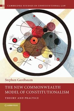 Abbildung von Gardbaum | The New Commonwealth Model of Constitutionalism | 2013 | Theory and Practice | 5