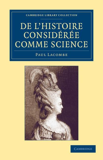 Abbildung von Lacombe | De l'histoire considérée comme science | 2013