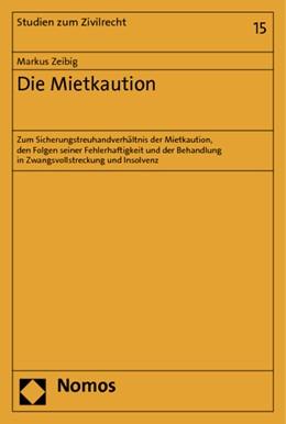Abbildung von Zeibig | Die Mietkaution | 2012 | Zum Sicherungstreuhandverhältn... | 15