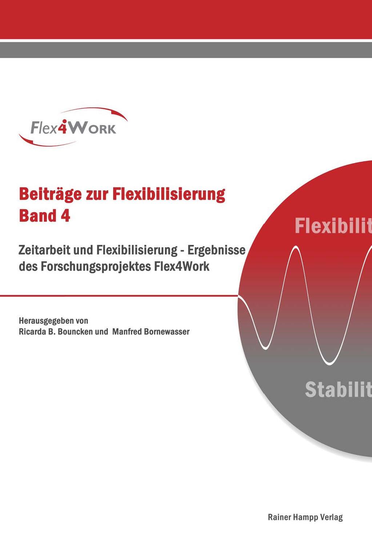 Zeitarbeit und Flexibilisierung | Bouncken / Bornewasser | 1. Auflage 2012, 2012 | Buch (Cover)
