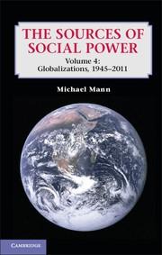 Abbildung von Mann   The Sources of Social Power: Volume 4, Globalizations, 1945–2011   2012