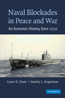 Abbildung von Davis / Engerman   Naval Blockades in Peace and War   2012   An Economic History since 1750
