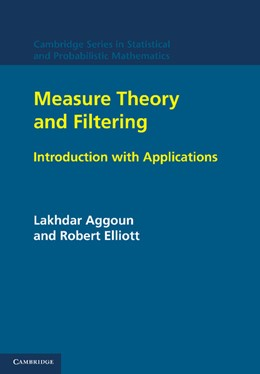 Abbildung von Aggoun / Elliott | Measure Theory and Filtering | 2012 | Introduction and Applications | 15