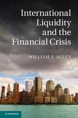Abbildung von Allen   International Liquidity and the Financial Crisis   2013