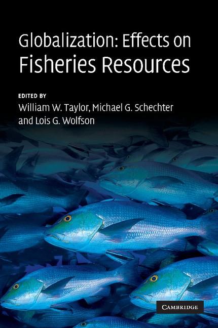 Abbildung von Taylor / Schechter / Wolfson | Globalization: Effects on Fisheries Resources | 2012