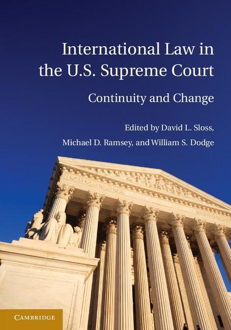 Abbildung von Sloss / Ramsey / Dodge | International Law in the U.S. Supreme Court | 2012